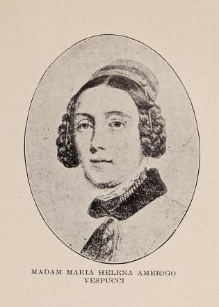 Madam Maria Helena Amerigo Vespucci