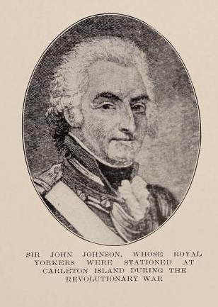 Sir John Johnson, Whose Royal Yorkers Were Stationed At Carleton Island During The Revolutionary War